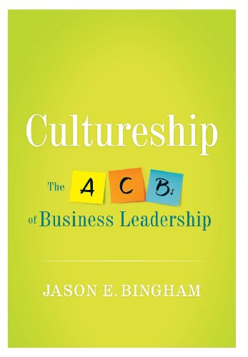 9781938416217: Cultureship: The ACBs of business leadership
