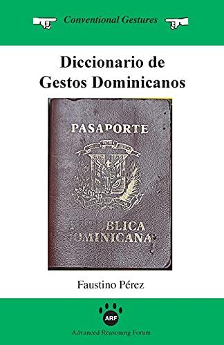 Diccionario de Gestos Dominicanos (Paperback): Faustino Perez