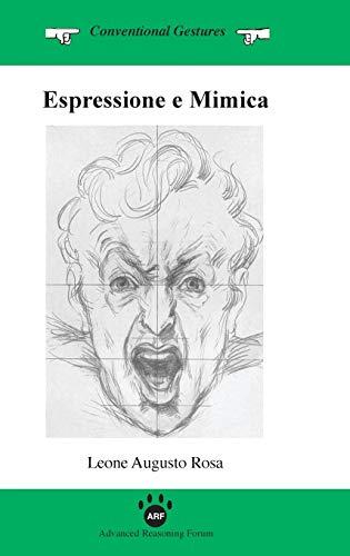 9781938421228: Espressione E Mimica (Italian Edition)