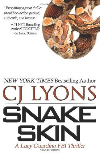 Snake Skin: A Lucy Guardino FBI Thrillers, Book #1: Lyons, CJ