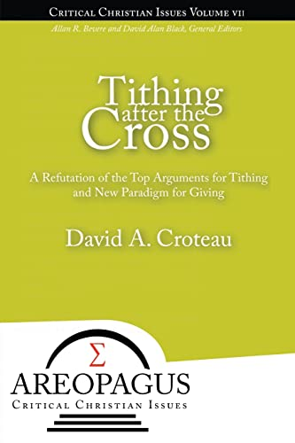 Tithing after the Cross: David A. Croteau