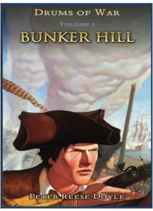 9781938437014: Bunker Hill (Drums of War, Vol. 2)