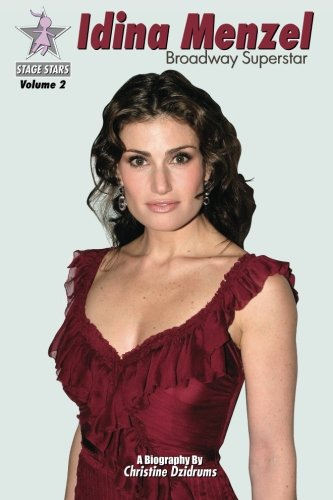 9781938438172: Idina Menzel: Broadway Superstar: StageStars Volume 2