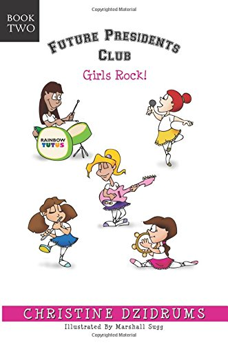 Future Presidents Club: Girls Rock: Future Presidents Club Volume 2