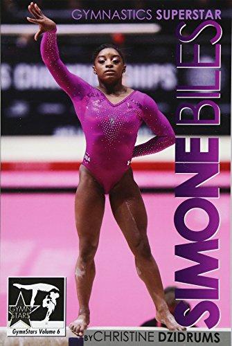 9781938438424: Simone Biles: Superstar of Gymnastics: GymnStars Volume 6