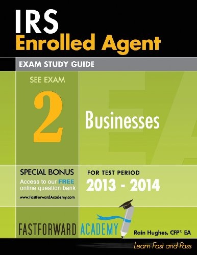 9781938440120: IRS Enrolled Agent Exam Study Guide, Part 2: Businesses 2013 - 2014