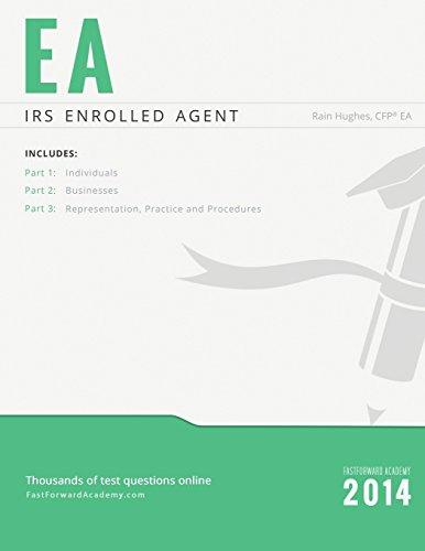 IRS Enrolled Agent Exam Study Guide 2014-2015: Rain Hughes
