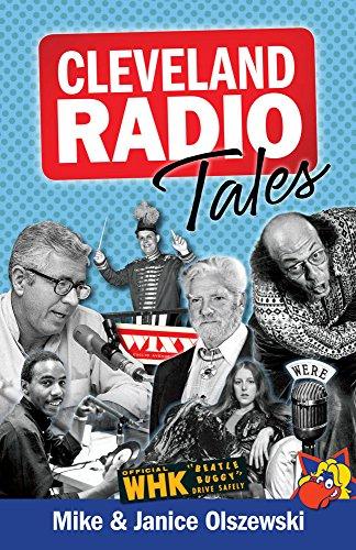 Cleveland Radio Tales: Stories from the Local: Olszewski, Janice,Olszewski, Mike