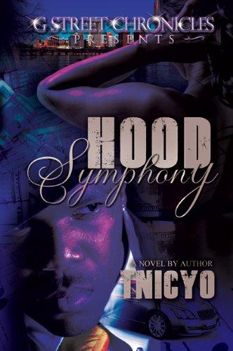 9781938442988: Hood Symphony (G Street Chronicles Presents)