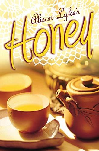 9781938444081: Honey