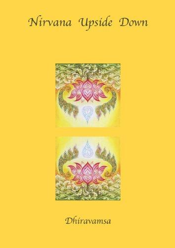 Nirvana Upside Down: Dhiravamsa
