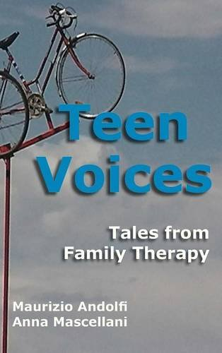 Teen Voices: Tales from Family Therapy: Andolfi, Maurizio; Mascellani,