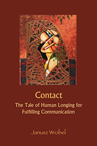 Contact: The Tale of Human Longing for: Wrobel, Janusz