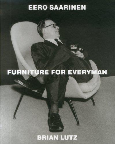 9781938461019: Eero Saarinen: Furniture for Everyman