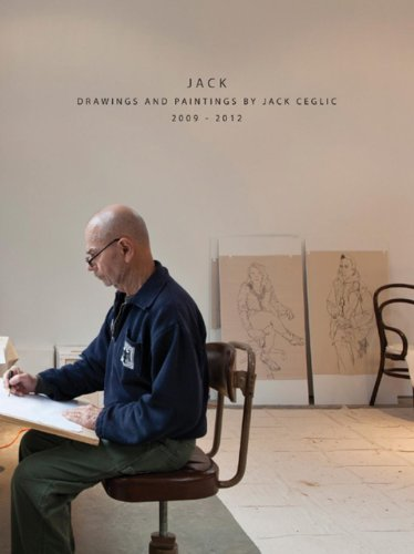 Jack: Drawings and Paintings by Jack Ceclic 2004 - 2012 (Hardback): Jack Ceclic