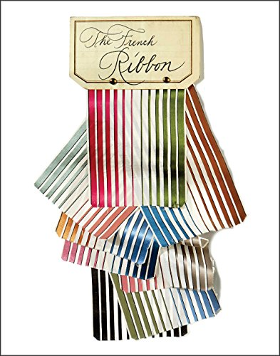 The French Ribbon: Slesin, Suzanne