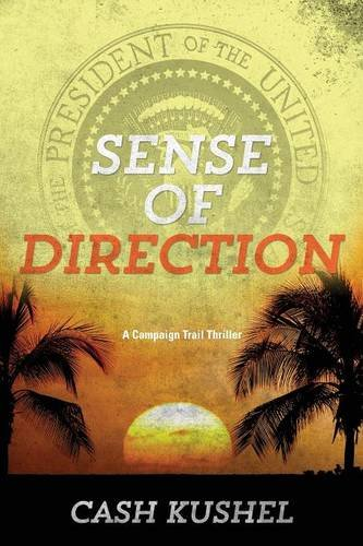 9781938467639: Sense of Direction (Campaign Trail)