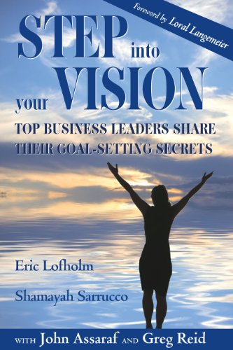 Step Into Your Vision: Top Business Leaders: Shamayah Sarrucco, Eric