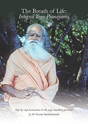9781938477263: The Breath of Life: Integral Yoga Pranayama: Step-by-Step Instructions in the Yogic Breathing Practices