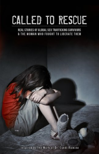 9781938478215: Called to Rescue: Real Stories of Global Sex Trafficking Survivors & the Woman Who Fought to Liberate Them