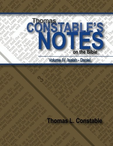 9781938484094: Thomas Constables Notes on the Bible: Vol IV Isaiah- Daniel (Volume 4)