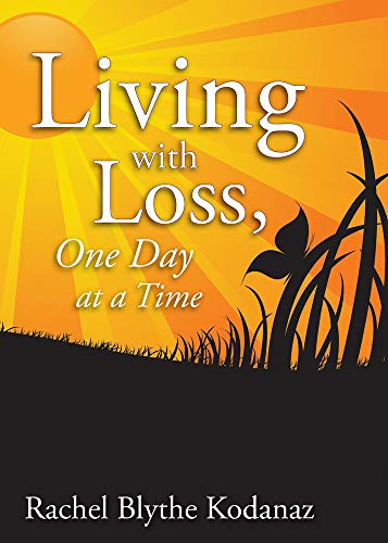 9781938486319: Living with Loss: One Day at a Time