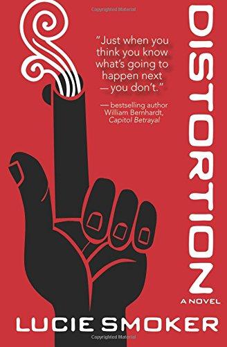 Distortion: A Novel: Smoker, Lucie