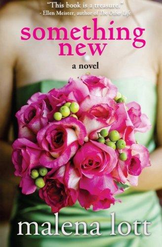 9781938493058: Something New: A Novel