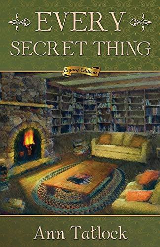 9781938499791: Every Secret Thing (Legacy Series) (Volume 5)
