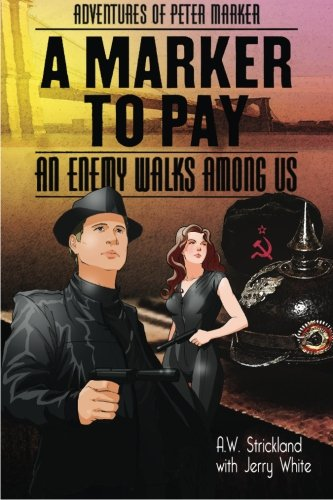9781938503016: A Marker To Pay (Adventures of Peter Marker) (Volume 1)