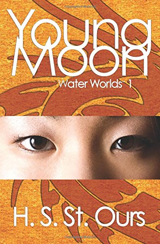 9781938509049: Young Moon (Water Worlds) (Volume 1)