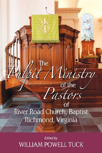 9781938514104: The Pulpit Ministry of the Pastors of River Road Church, Baptist, Richmond, Virginia
