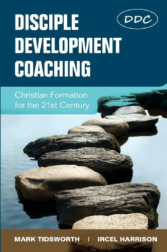 9781938514180: Disciple Development Coaching: Christian Formation for the 21st Century