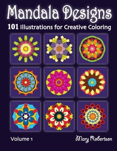 9781938519093: Mandala Designs: 101 Illustrations for Creative Coloring (Volume 1)