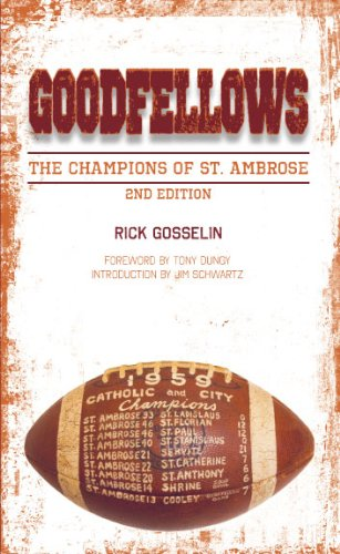 Goodfellows: The Champions of St. Ambrose: Rick Gosselin