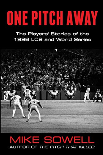 9781938545733: One Pitch Away: The Players' Stories of the 1986 Lcs and World Series