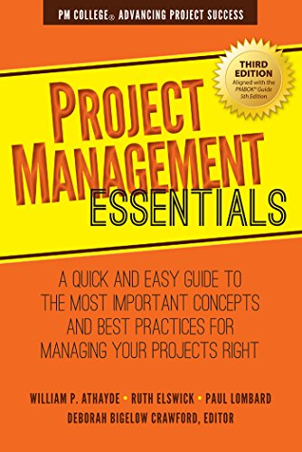 9781938548093: Project Management Essentials: A Quick and Easy Guide to the Most Important Concepts and Best Practices for Managing Your Projects Right