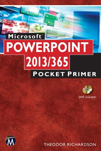 Microsoft PowerPoint 2013/365: Pocket Primer: Theodor Richardson