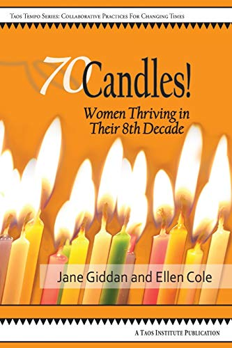 9781938552359: 70Candles! Women Thriving in Their 8th Decade