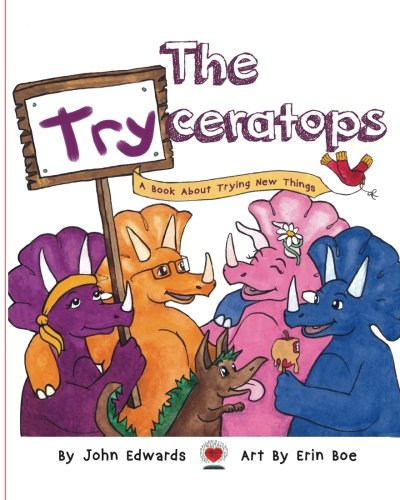 9781938566226: The Tryceratops: A book about trying new things