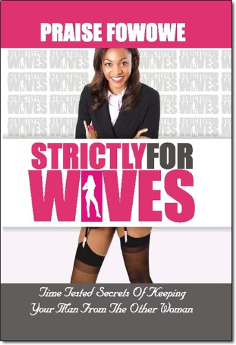 9781938579110: Strictly for Wives