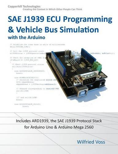 9781938581182: SAE J1939 ECU Programming & Vehicle Bus Simulation with Arduino