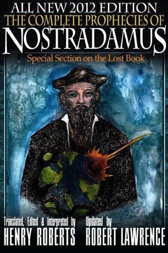 9781938582813: The Complete Prophecies of Nostradamus - 2012 Edition