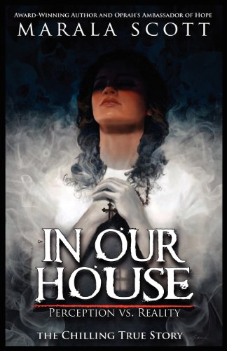 9781938582981: In Our House: Perception vs. Reality