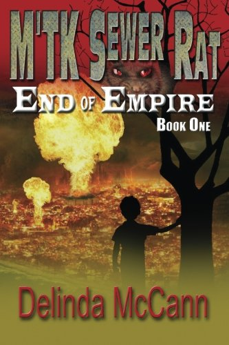 M'Tk Sewer Rat - End of Empire: McCann, Delinda