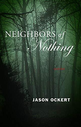 Neighbors of Nothing: Ockert, Jason