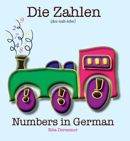 9781938605116: Die Zahlen - Numbers in German