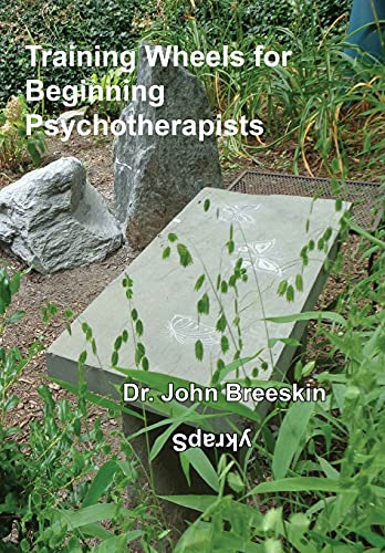 9781938609145: Training Wheels for Beginning Psychotherapists: A Personal Memoir