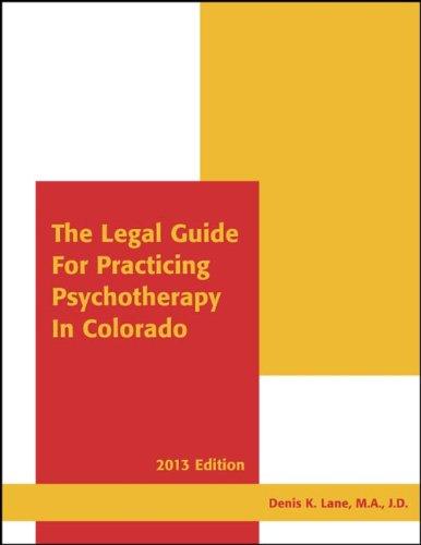 LEGAL GDE.F/PRACTICING PSYCHOT: Denis K. Lane, M.A., J.D.