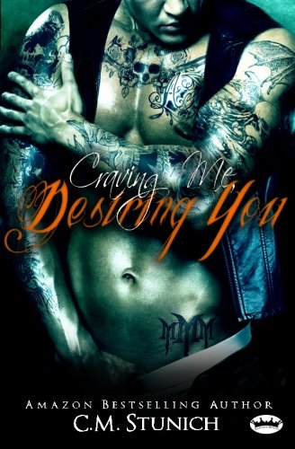 9781938623752: Craving Me, Desiring You: 4 ('Triple M' MC Series)